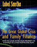The Great Global Crisis and Family Finance